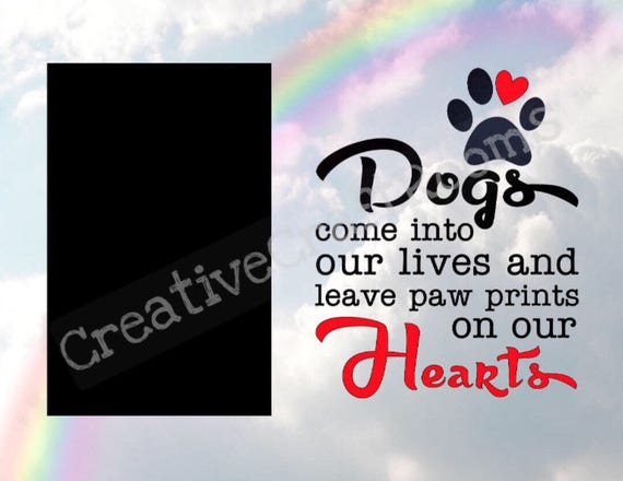 Rainbow Bridge Pet Loss Frame, Dogs come into our lives and leave paw prints on our Hearts frame, Dog Memorial Frame, Loss of Pet Frame