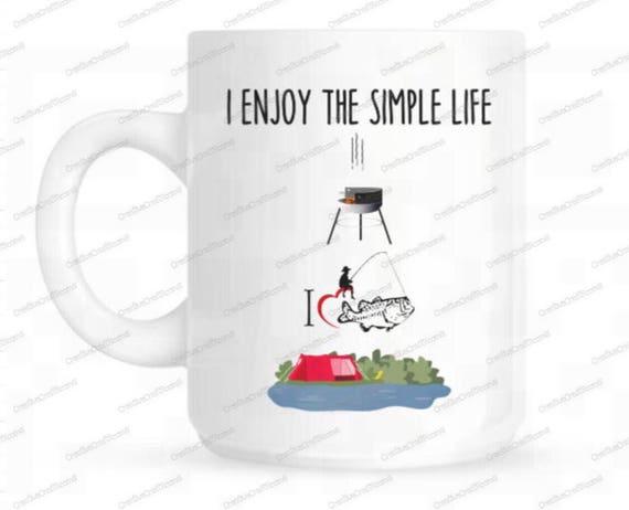 Camping Fly Fishing Mug I Enjoy The Simple Life Great Etsy