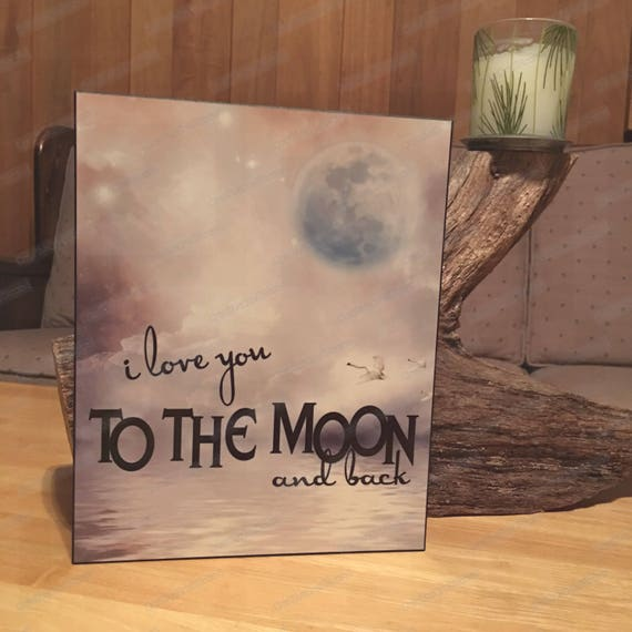I Love you to the Moon and back nursery decor, I Love You to the Moon and Back Sign, Rustic Nursery Art, I love you to the moon sign