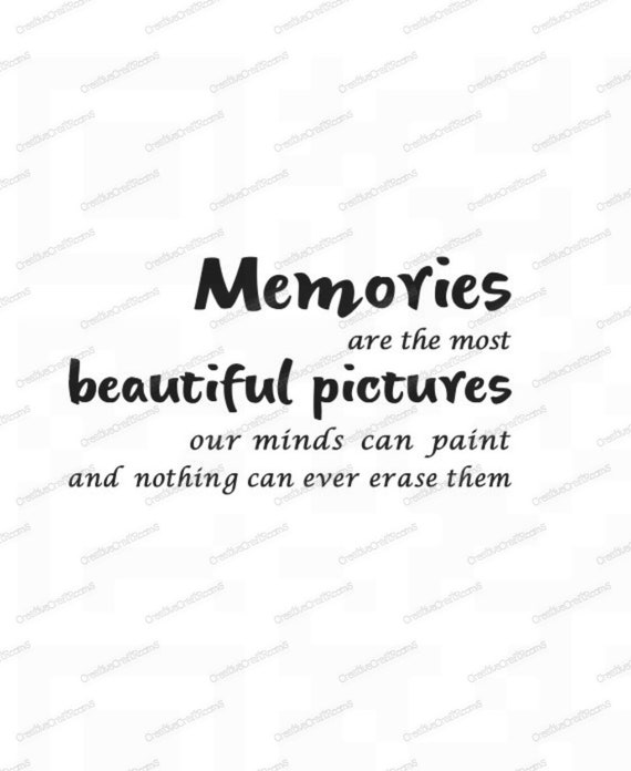 Memories are the most beautiful pictures PNG, Cricut print and cut file, Cricut Png, Print and Cut File