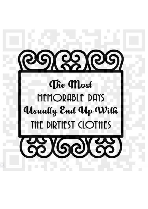 The most memorable days usually end up with the dirtiest clothes SVG, Memorable days, Laundry Png, Print and Cut File, Cricut, Silhouette