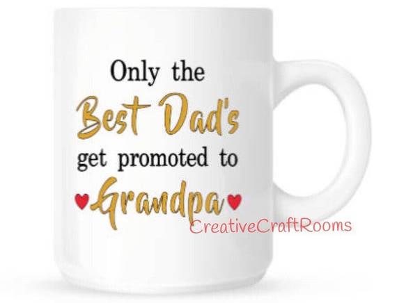 Only the Best Dad's get promoted to Grandpa Mug, Papa Mug, Grandfather Mug, Nonno Coffee Mug, Grandpa Coffee Cup, Best Dad promoted to Papa