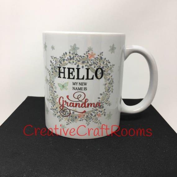 Hello My New Name Is Grandma Mug, Hello My new Name Is Grandpa Coffee Mug, Grandma Gift, Gift for Grandpa