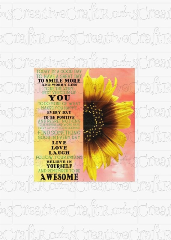 Today Is A Good Day To Have A Great Day, Inspirational Motivational Designs PNG, Sunflower clipart, Sublimation download, Sublimation Png