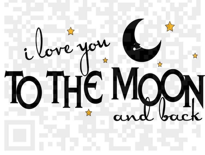 cb1b779e I love you to the moon and back Svg I love you to the moon | Etsy