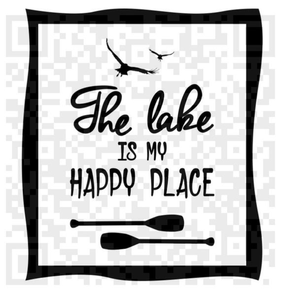 The Lake is my happy place Png, The Lake is my happy place SVG, Print and Cut File, Digital File, Jpeg, Cricut, Silhouette PNG