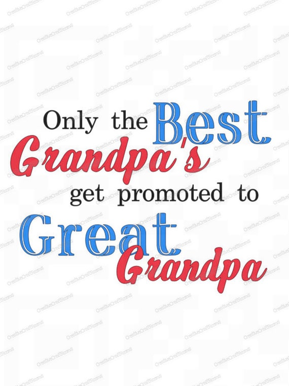 Sublimation Template, Only the Best Grandpas get promoted to Great Grandpa PNG, Great Grandpa PNG, Digital Download, Print and Cut
