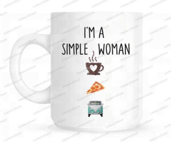 I'm a simple woman mug, coffee, pizza, vw camper, volkswagon bus, I'm a simple man, coffee mug, great outdoors