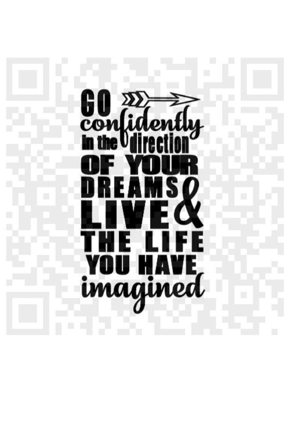 Henry David Thoreau, Go confidently in the direction of your dreams Live the life you have imagined SVG, SVG Cut File, Printable PNG File