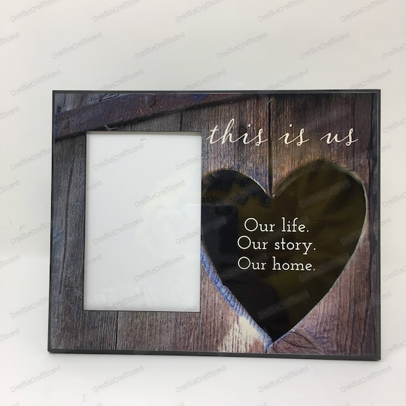This is us Frame, Our life, Our story, Our home, Wedding gift, Newlywed gift frame, Family picture Frame, Personalized Family Frame
