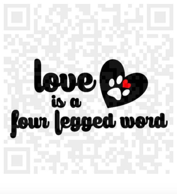 Love is a four legged word png, dog paw png, paw print png, Pdf, instant Download,  Print and Cut File, Clipart, Cricut Explorer