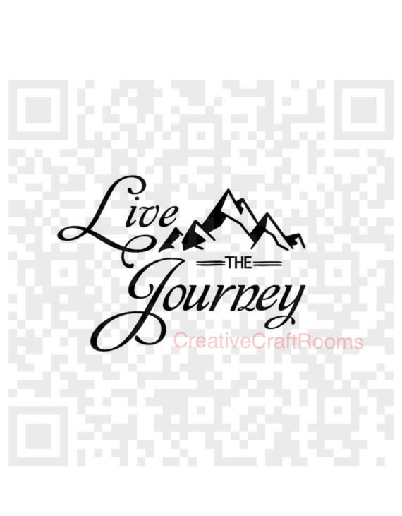 Live the Journey SVG, Inspirational quote Png, Svg, Live the Journey Sign, Print and Cut File, Digital File, Jpeg, Cricut, Silhouette, PNG