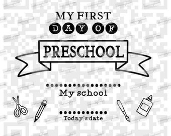 My First Day of Preschool PNG and Svg, Preschool svg, My First Day of School svg instant download