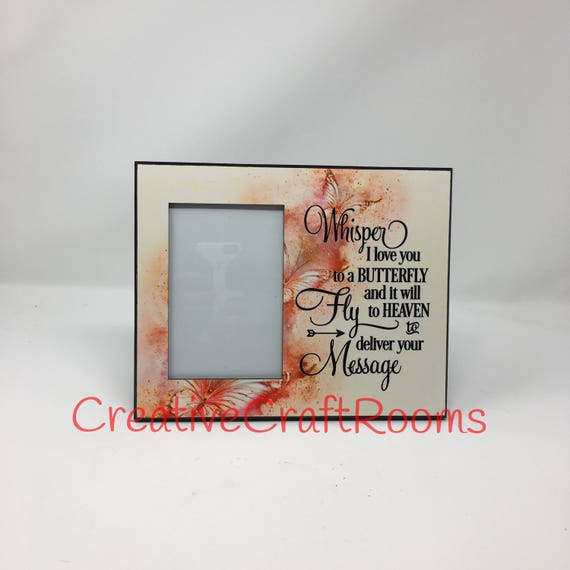 Whisper I Love You to a Butterfly, Butterfly Frame, Butterfly sympathy frame, Butterfly memorial quote,  Bereavement quote