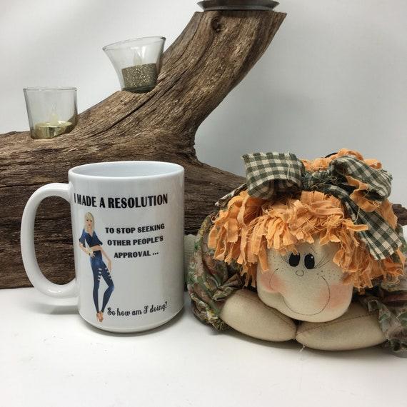 Funny quote coffee mug, I made a resolution mug, Funny saying coffee mug, Novelty funny saying mug, Coffee mug