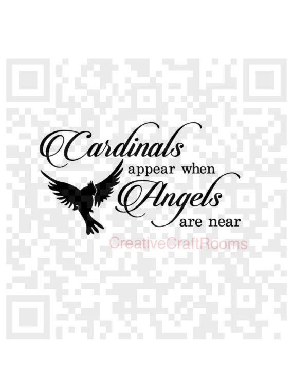 Cardinals appear when Angels are near SVG, Inspirational quote Png, Svg, Print and Cut File, Digital File, Jpeg, Cricut, Silhouette, PNG