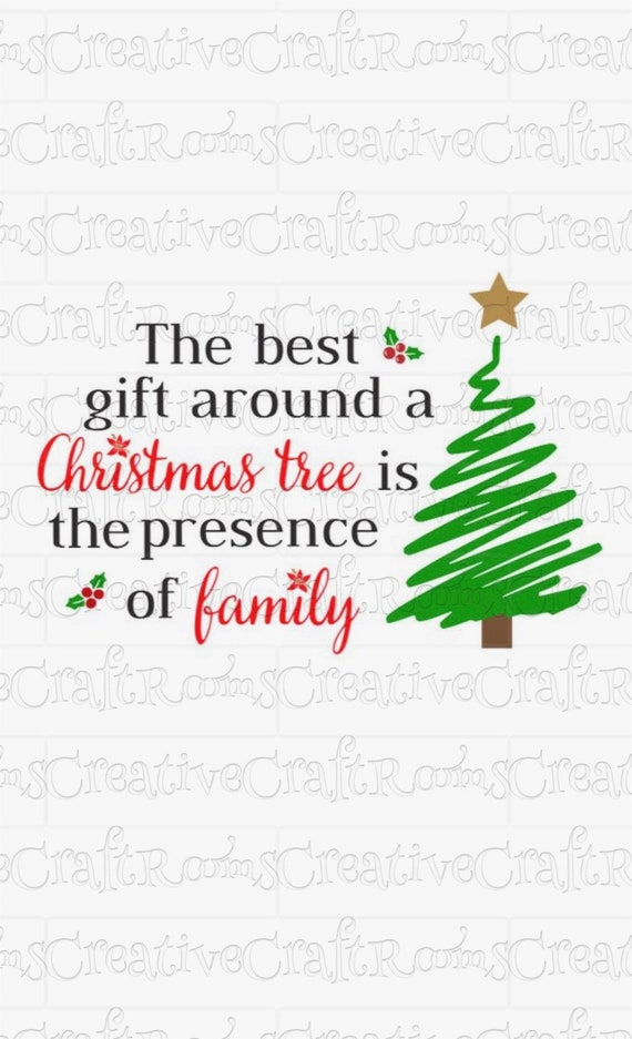 The best gift around a Christmas Tree is family Sublimation Design Download, Christmas quote, Sublimation designs, clipart, INSTANT DOWNLOAD