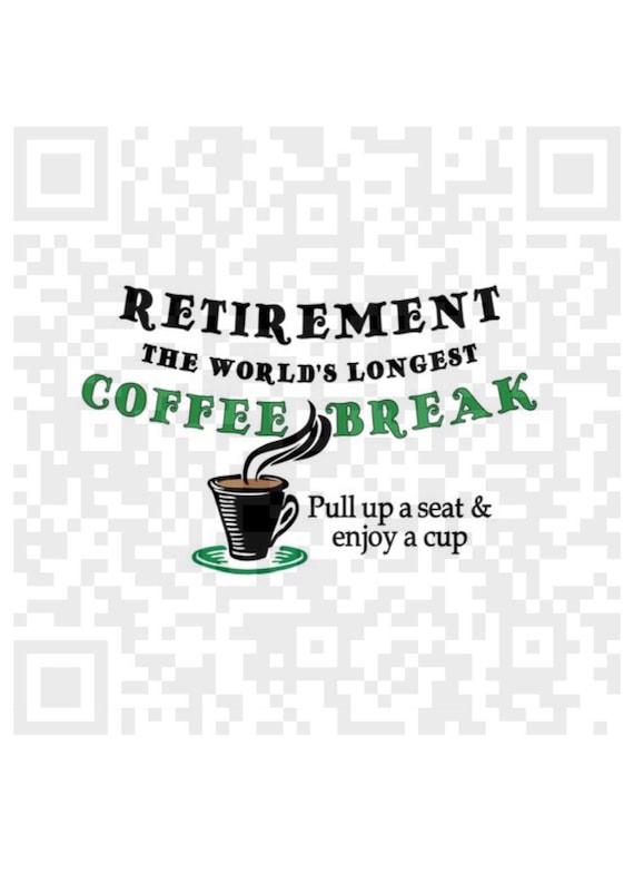Sublimation design, Retirement world's longest coffee break PNG, Png, Cricut, Png cut file, Sublimation quote, Coffee quote clipart