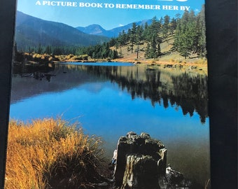 Colorado & The Rockies: A Picture Book to Remember Her By Hardcover 1979 Travel Series, Denver Zoo, Long's Peak, Maroon Bells
