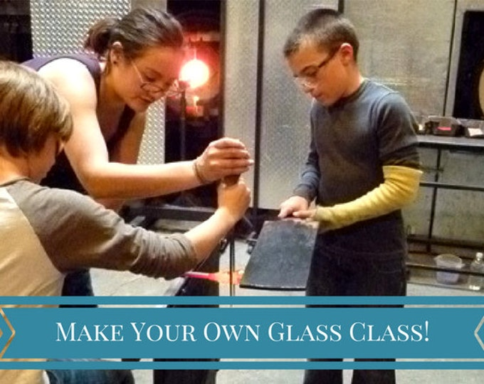 Make Your Own Glass Class! (For Kids 5-12)