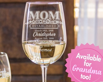 Mother Gift, Mothers Day Gift, For Grandma, Personalized Gift for Mom, Wine Glass Mom Est, Mothers Day Wine Glass, Custom Wine Glass