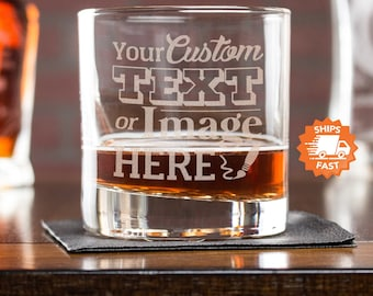 Custom Whiskey Glass - Personalized Whiskey Glasses are the Best Gift for Dad, Etched Rocks Glasses for Father's Day, Design: CUSTOM