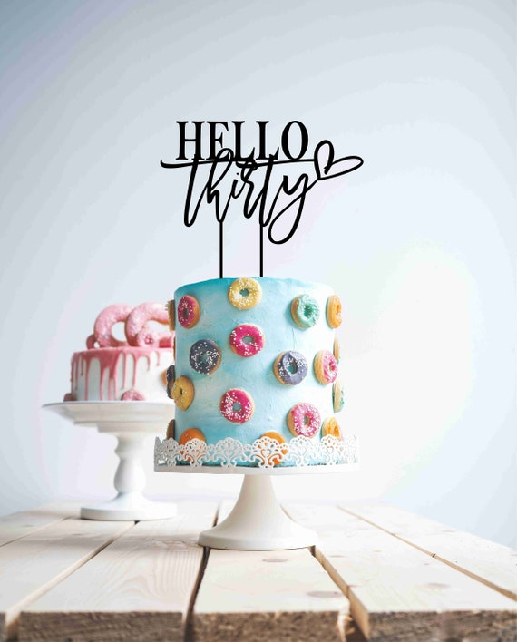 table decoration Party decoration Wood cake topper any age topper hello 30 cake topper Hello 60 cake topper