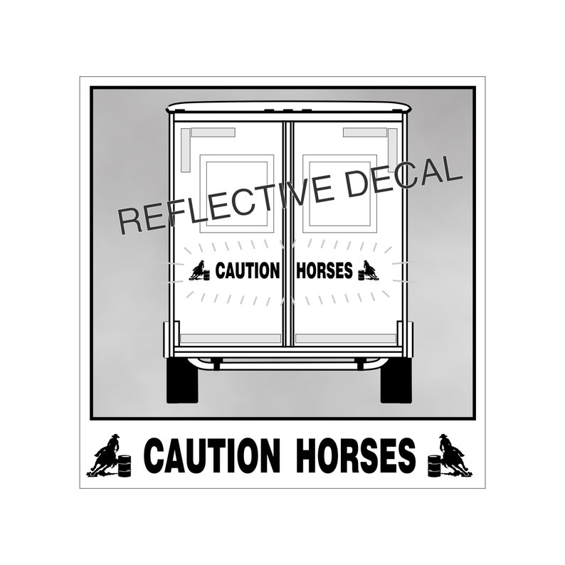 Horse Trailer Barrel Racer Reflective CAUTION HORSES Sticker Decal Safety Kit with Racer Horse Each End for Safety and Visibility 166