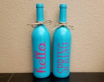 Spring Wine Bottles - Hello Spring - Hello Spring Wine Bottles - Wine Bottle Decor - Spring Decor - Easter Decor - Wine Lover Gift