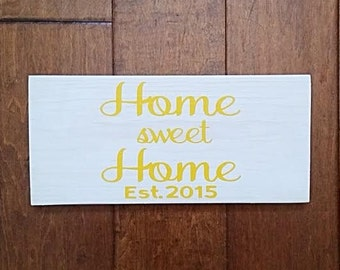 Home Sweet Home Sign - Wood Sign - Housewarming Gift - Home Sign - Welcome to Our Home - Established Date Sign - Wedding Date Sign
