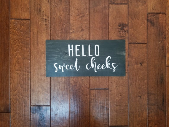 Hello Sweet Cheeks Wood Sign Bathroom Decor Bathroom Sign