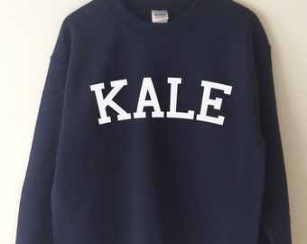 b4a5dfce KALE Sweatshirt High Quality SCREEN PRINT for Retail Quality Print Super  Soft fleece lined unisex Ladies Sizes. Worldwide Shipping S-2xl