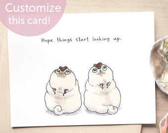 Looking Up - cute pug sympathy card, condolences card, funny I'm sorry card, sad card for friend, hard times card with two pugs by Inkpug