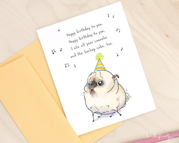 Backup Cake Funny Birthday Card With Pug Cute Happy Etsy