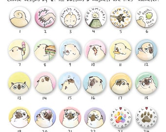 Pick Your Own Pug Magnets or Pins - Funny Magnets, Funny Pins, Cute Dog Magnets, Custom Pug Gift, Dog Gift, pug pins by Inkpug
