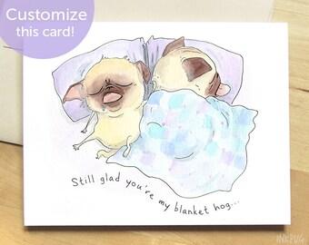 Pugs in Bed Anniversary Card - Cute I Love You Card, Funny Love Card, Blanket Hog Pug Card, Custom Anniversary Card by InkPug!