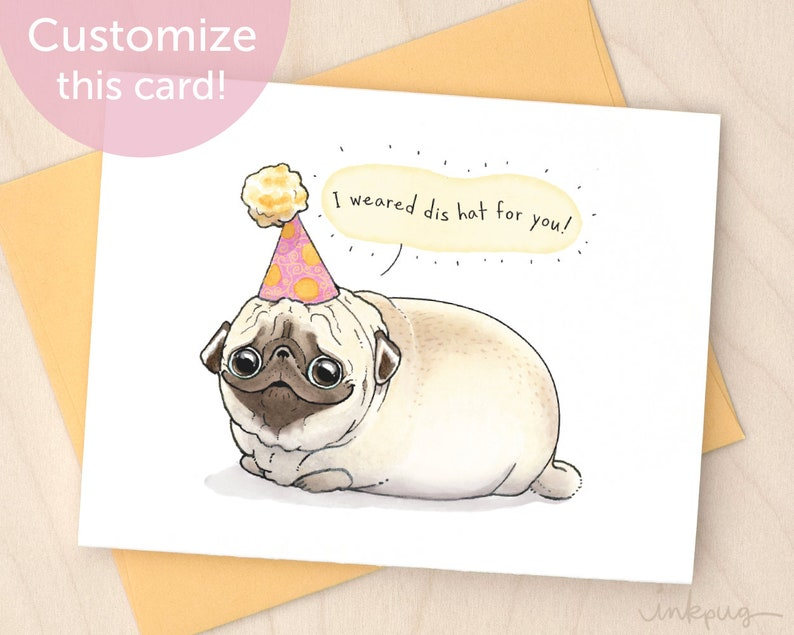 I Weared Dis Hat For You Cute Pug Birthday Card Funny