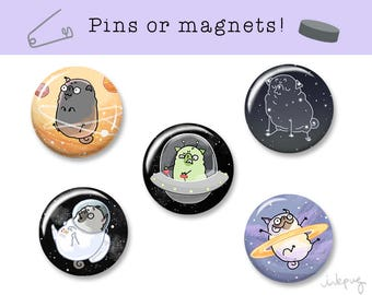 Pugs in Space pins or magnets - Astronaut, alien and space pins, funny pins, refrigerator magnets set, pug accessories, pug gift by Inkpug