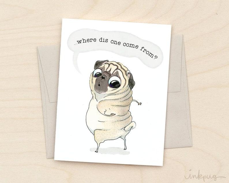 New Roll Pug Birthday Card Funny Cute Getting