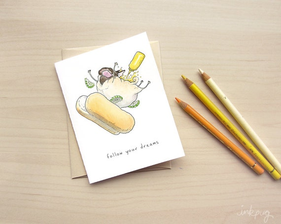 Follow Your Dreams - Funny Good Luck Card, Funny Cards for Friends, Congratulations Card, Funny Birthday Card, Bon Voyage Card by Inkpug