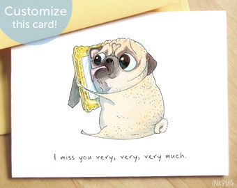 I Miss You Card - Cute LDR card, Thinking of You Card, I Love You Card, Pug Card for Friend, Miss You Card from Pet by Inkpug