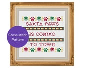 Santa Paws is Coming to Town Cross Stitch Pattern