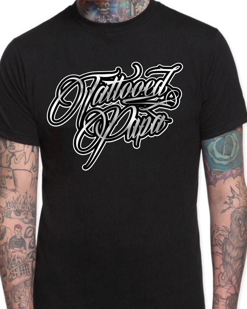 229f290a Tattooed Papa Tattoos tattoo shirt Tattoed Dad Father T-Shirt | Etsy