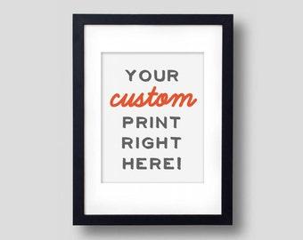 Custom Typography Print (Instant Digital Download)
