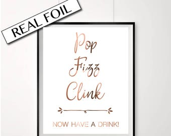 Pop Fizz Clink now have a drink // Copper Sign // Engagement party print // Bar print // Bar sign // Copper engagement party poster