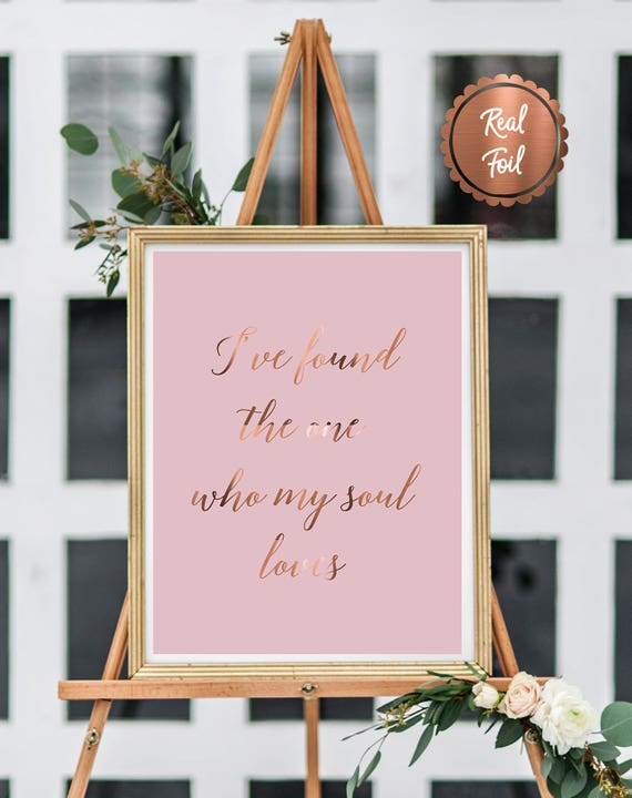 LOVE quote for wedding // cute wedding quotes / Ive found the one who my  soul loves / wedding ceremony art / romantic wedding print