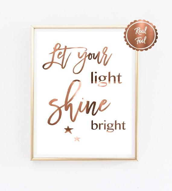 Let Your Light Shine Bright Copper Print Inspiring Art Etsy