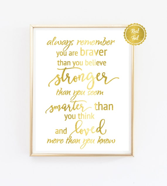 Winnie The Pooh Quote Always Remember Gold Foil Print Etsy