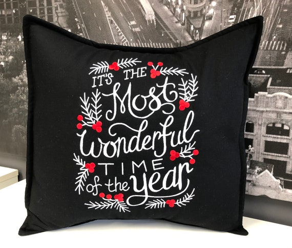 It's the most wonderful time of the year - embroidered pillow- Christmas decor- Modern holiday decor - Home decor - Gift  for the holidays