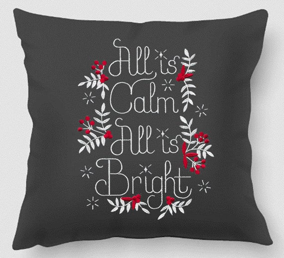 All is calm, all is bright embroidered pillow - Modern decor- Modern Christmas decor - Holiday decor - Gift for the holidays - Handmade